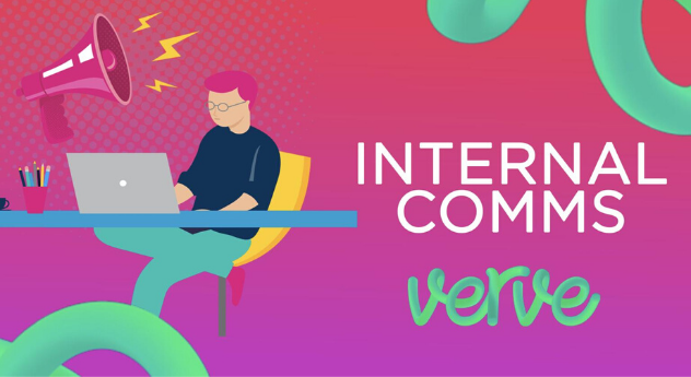 Verve's top tips for keeping internal communications alive