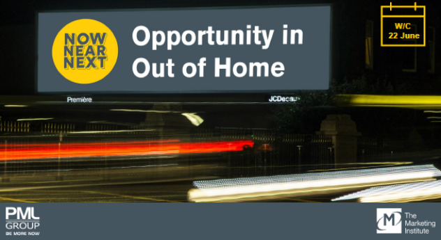 Now Near Next – Opportunity in Out of Home 22 June