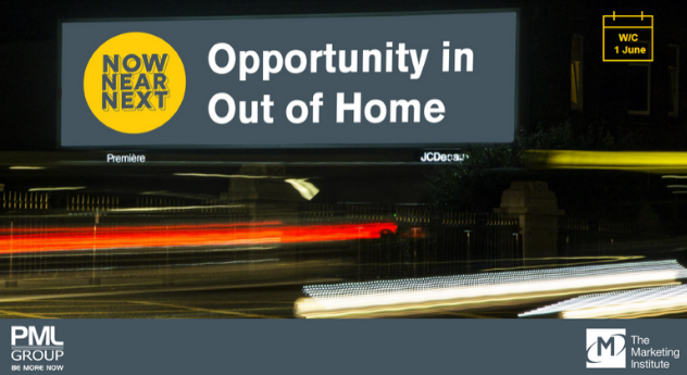Now Near Next – Opportunity in Out of Home 1 June