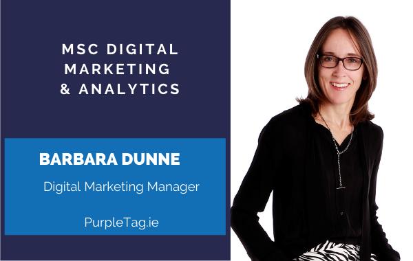 MSc Digital Marketing & Analytics Scholarship Recipient … Barbara Dunne