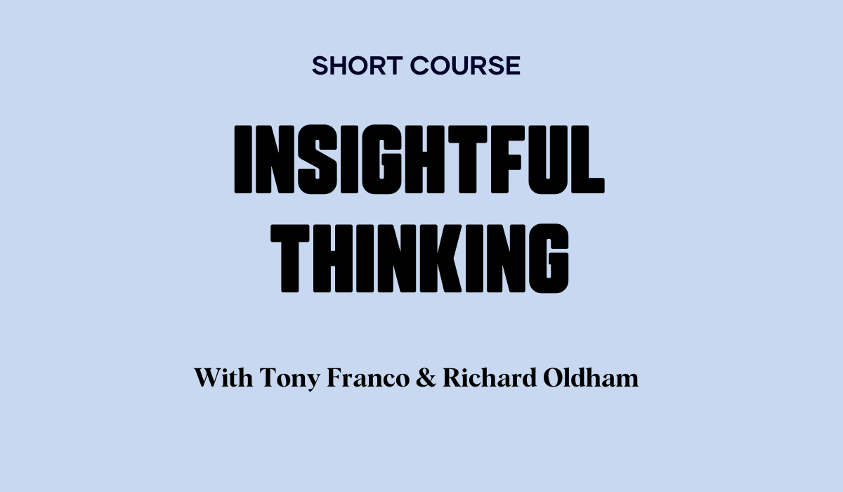 Introduction to Insightful Thinking