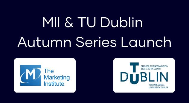 MII & TU Dublin – Autumn Series Launch