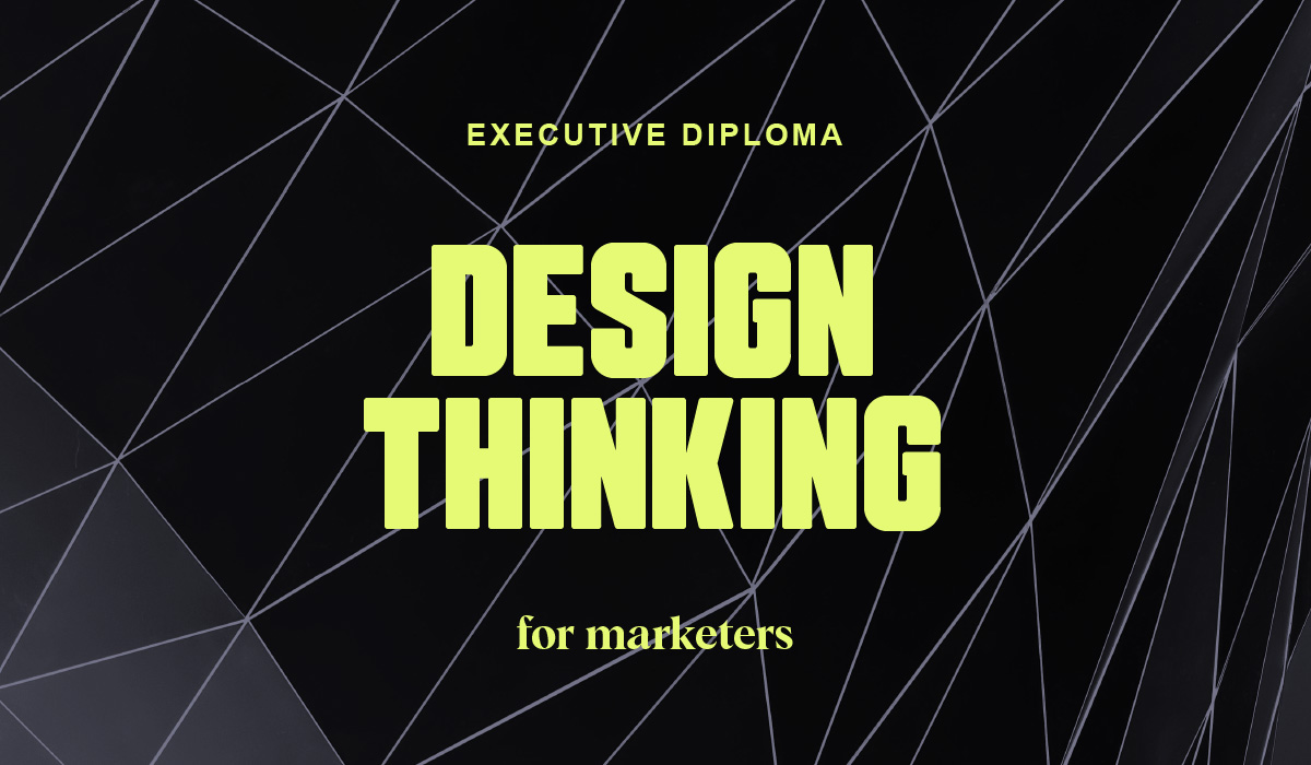 Executive Diploma in Design Thinking for Marketers