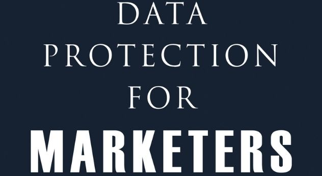 Data Protection for Marketers: A Practical Guide by Steven Roberts