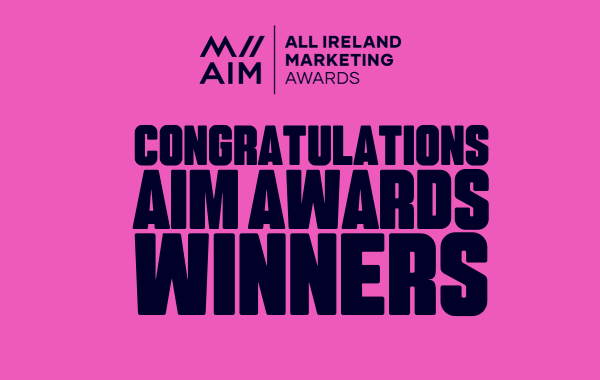 Winners unveiled for All Ireland Marketing Awards 2021 at virtual AIM Awards Ceremony