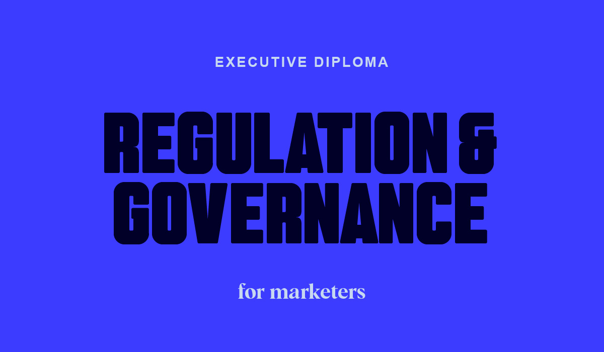 Executive Diploma in Regulation and Governance for Marketers