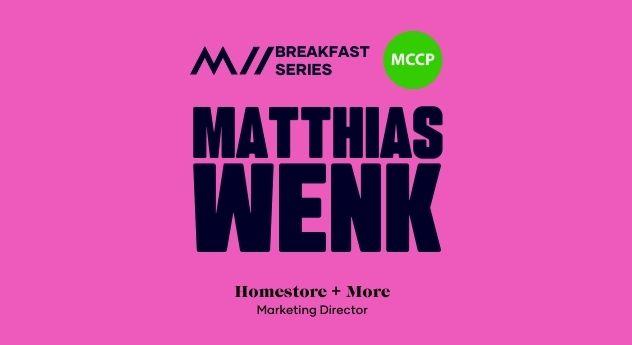 Marketing Breakfast Series with Matthias Wenk