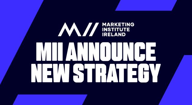 Marketing Institute Ireland unveils new strategy