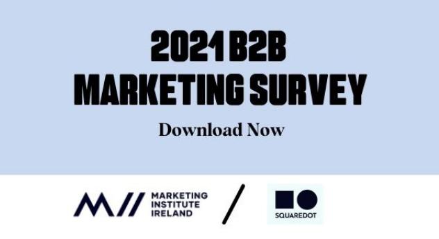 Irish B2B Marketing Survey 2021 Results